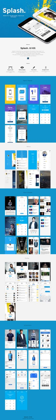 Splash is one of the best assistants for the creation of your app ! A UI mobile kit of +55 high-quality, ready-to-use iOS screens .The kit designed to save your time by an organized, easy to edit layersThis pack comes with 5 categories (sign-in sign-up,…