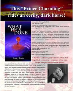 What He's Done - Based On Actual Events NEW RELEASE! If you like psychological thrillers, and serial killer stories, I've got you! BASED ON ACTUAL EVENTS!  Reader discretion is advised.  Universal link: http://authl.it/4rn #thriller #laneysmith #whathesdone #basedonactualevents #basedonatruestory #psychologicalthriller #serialkiller #victims #books #mustread #entertainment #filmproducer #bookstomovies #bookstofilm #bestseller #booklovers #murders #unsolvedmurders
