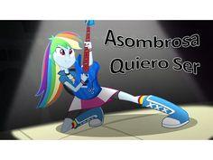 MLP: Equestria Girls Rainbow Rocks - Asombrosa Quiero Ser