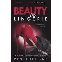 Beauty in Lingerie by Penelope Sky Lingerie Series, Books To Read, My Books, Romance Books, Book Quotes, Picture Quotes, Audio Books, Writers, The Book
