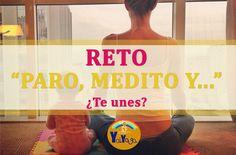 Reto: Paro, medito y... #meditando #meditandoenfamilia #retomeditar