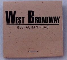 West Broadway Soho, NYC circa 1992 USA BKQ30 30 stem #matchbook - To Order Your Business' own branded #Matchbooks and #Matchboxes call 800.605.7331 or GoTo: www.GetMatches.com. Today!