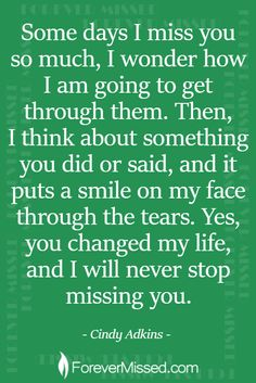 Memorial Sites for Loved Ones - ForeverMissed Online Memorials Miss Mom, Miss You Dad, Sad Quotes, Love Quotes, Inspirational Quotes, Grief Poems, Grieving Quotes, Missing You Quotes, Memories Quotes
