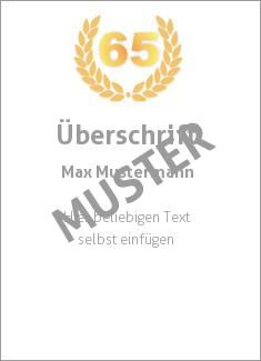 Muster Jubiläumsurkunde, Urkunde Jubiläumsurkunde Jubiläum '65'