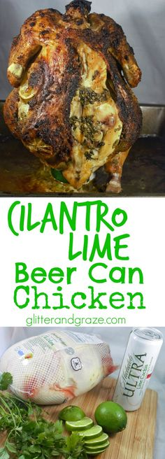 This juicy cilantro lime beer can chicken taste even better than that store bought rotisserie chickens and only takes a little over an hour to cook.