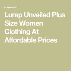 Lurap Unveiled Plus Size Women Clothing At Affordable Prices Plus Size Boutique Clothing, Plus Size Womens Clothing, Full Figured, Clothes, Outfits, Clothing, Curves, Kleding, Outfit Posts