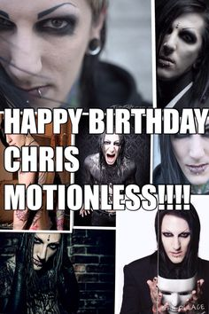 Happy birthday to one of my biggest inspirations ever, Chris Motionless!!!! ❤️