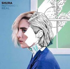 UK singer/songwriter/producer Shura announces her debut album Nothing's Real is set for release on July 8th via Interscope / Polydor. The album is now available
