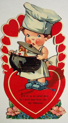 vintage Valentine's day card # I will be in an awful stew if I don't hear from you # little chef character # worry fret