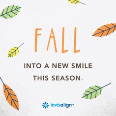 The leaves will change this season and your smile can too!  Visit an Invisalign provider near you. #Fall #Autumn