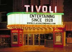 Tivoli Theater - Downers Grove, IL  My favorite place to see a movie!!!