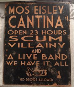Wooden 'Mos Eisley Cantina' sign by TheMorlockShop on Etsy
