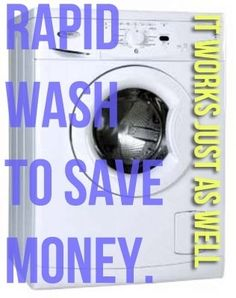 Save electricity by using the rapid wash setting on your washing machine. | 46 Penny-Pinching Ways To Save A Lot Of Money This Year