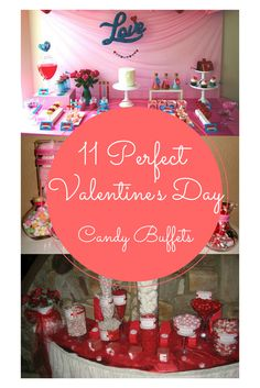 11 Valentine's Day Candy Buffets You'll Want to Build Right Now -- there are some really beautiful displays here.