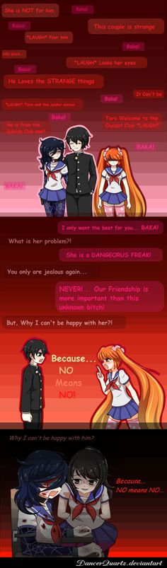 Yandere Comic - No Means NO (ESP) by DancerQuartz on DeviantArt This is actually pretty sad but y'know Osana is the jealous type and Yandere-chan is not a nice person...