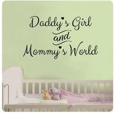 """24"""" Daddy's Girl and Mommy's World Wall Decal Sticker Art Mural Home Décor Quote Baby Nursery"""