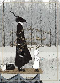 Amazon.fr - L'enfant et le maudit - tome 2 (02) - Nagabe, Fedoua Lamodiere - Livres