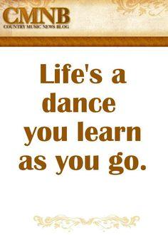 Alan Jackson - Life's a dance #inspiration