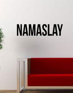 Namaslay Quote Decal Sticker Wall Vinyl Home Decor Art Namaste Funny Mandala Yoga