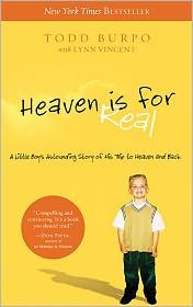 A young boy emerges from life-saving surgery with remarkable stories of his visit to heaven.     Heaven Is for Real is the true story of the four-year old son of a small town Nebraska pastor who during emergency surgery slips from consciousness and enters heaven. He survives and begins talking about being able to look down and see the doctor operating and his dad praying in the waiting room. The family didn't know what to believe but soon the evidence was clear. $9.43