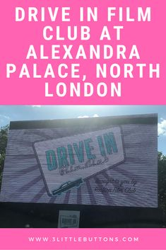 Drive In Film Club at Alexandra Palace Mr Button, Button Family, Dr Dolittle, Alexandra Palace, North London, School Holidays, Dream Team, How To Take Photos, Just Go