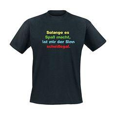 Solange es Spaß macht, ist mir der Sinn scheißegal. - Fun - T-Shirt Herren https://www.amazon.de/dp/B0719L43YY/ref=as_li_ss_tl?ie=UTF8&linkCode=sl1&tag=kiofsh-21&linkId=1fc6c1107bc1e7b1bf67fa1fe2d54ea4&utm_content=buffer613bb&utm_medium=social&utm_source=pinterest.com&utm_campaign=buffer