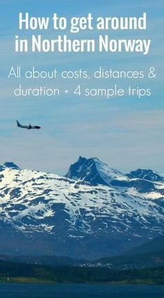 Planning on visiting Northern Norway? Click through to read all about distances, costs and the 4 best trips above the Arctic Circle!