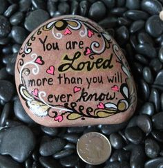 """Painted rock """"You are loved"""""""