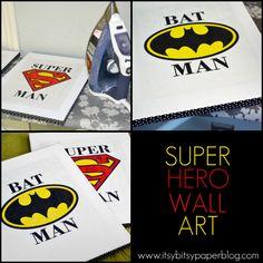 Itsy Bitsy Paper: . . . Super Hero Wall Art
