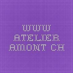 www.atelier-amont.ch