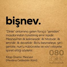 Bişnev Turkish Language, Rare Words, Sufi, Meaningful Words, Beautiful Words, Meant To Be, Islam, Literature, Poems