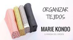Cómo ORGANIZAR telas. Método MARIE KONDO