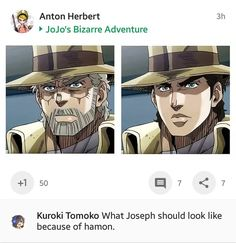 Joseph is the best looking jojoWhy didn't they give me this? Joseph is the best looking jojo Jojo's Adventure, Jojo Bizzare Adventure, Blue Exorcist, Cowboy Bebop, Inu Yasha, Vocaloid, Jojo Parts, Joseph Joestar, Jojo Memes