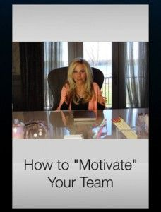 "How to ""Motivate"" Your Team (and Manage Your Expectation and Emotions) ~~ Sarah Robbins"