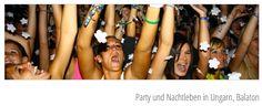 Party und Nachtleben in Ungarn - Balaton - http://www.schweiz-ungarn.ch/#!nachtleben-partytime/c13g2