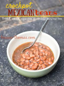 These crockpot Mexican beans are so easy and so good. THM:E, low fat, sugar free, gluten/egg/dairy/nut free Trim Healthy Recipes, Thm Recipes, Bean Recipes, Slow Cooker Recipes, Mexican Food Recipes, Crockpot Recipes, Recipies, Mexican Menu, Crockpot Dishes
