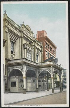 THE GRAND OPERA HOUSE FULTON ST 1915