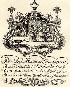 18th Century Trade Card for Peter De la Fontaine - Goldsmith [an early work by William Hogarth - a great artist has to start somewhere!]