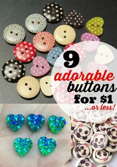 So many cute buttons to buy for $1 -- or less!