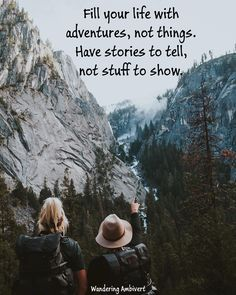 Wisdom Quotes, Words Quotes, Quotes To Live By, Me Quotes, Motivational Quotes, Inspirational Quotes, Hiking Quotes, Travel Quotes, Quote Adventure