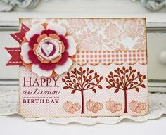Autumn Birthday Card by Melissa Phillips for Papertrey Ink (August 2012)