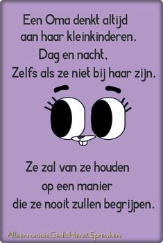 Oma # kleinkinderen # citaat One Liner, Cool Words, Mindfulness, Positivity, Letters, Thoughts, Feelings, Funny, Grandparents