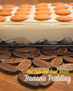 Rich and creamy! The perfect dessert! Banana Pudding from Hot Eats and Cool Reads!