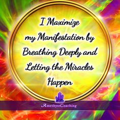 Today's Affirmation: I Maximize My Manifestation By Breathing Deeply And Letting The Miracles Happen ♥ Positive Mindset, Positive Thoughts, Reiki Quotes, Affirmation Cards, Think And Grow Rich, Love Affirmations, Peace Quotes, New Thought, Miracles Happen
