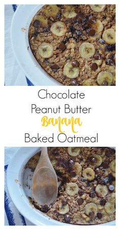Chocolate Peanut Butter Banana Baked Oatmeal – Simply Clean & Fit # ...