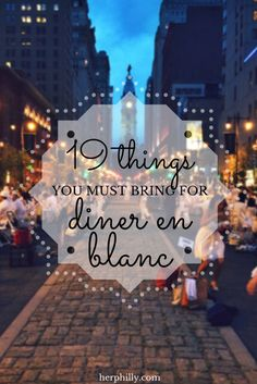 Wondering what to bring for Diner en Blanc? I've got a full list so you won't forget a thing!