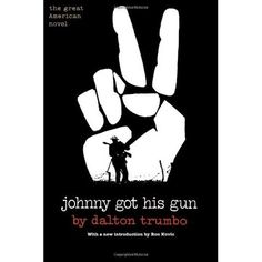 Johnny Got His Gun by Dalton Trumbo // published in 1939