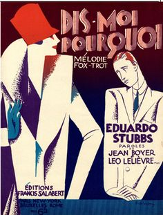 Cover Sheet Music by Roger De Valerio, 1927, Dis-moi pourquoi? (Tell me why?).