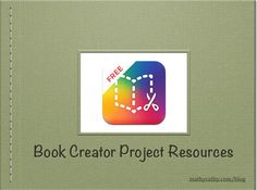 TOUCH this image: Book Creator Project Resources by MathyCathy Teaching Technology, Teaching Tools, Educational Technology, Technology Integration, Library Lesson Plans, Library Lessons, Book Creator, Creators Project, 6th Grade Science
