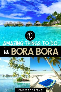 10 Amazing Things to do in Bora Bora. 10 Most Epic and Adventurous Things to do in Bora Bora, French Polynesia. Whether you love hiking, snorkeling, paddle boarding or just laying on gorgeous beaches... you will fall in love with Bora Bora and French Polynesia. How to plan an adventure trip to Bora Bora | Bora Bora activities | Bora Bora travel | Bora Bora honeymoon #borabora #frenchpolynesia